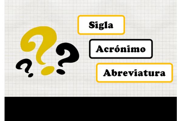 Reduções: sigla, ou acrónimo, ou abreviatura?