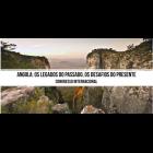 """Chamada de Comunicações ao Congresso Internacional """"Angola: Os Legados do Passado, os Desafios do Presente"""""""