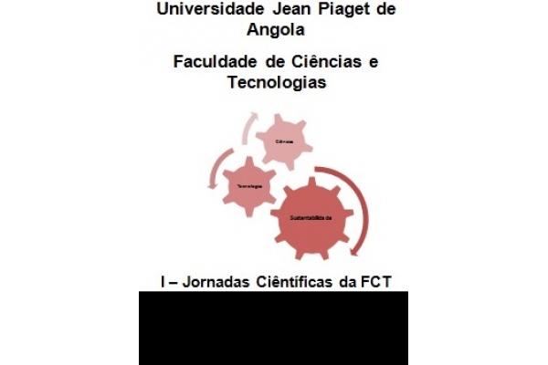 Jornadas Científicas da Faculdade de Ciências e Tecnologias - Univ. Jean Piaget
