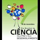 """Celebrações do 10 de Novembro """"Dia Mundial da Ciência pela Paz e pelo Desenvolvimento"""""""