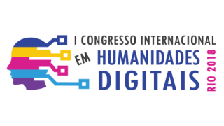 Congresso Internacional em Humanidades Digitais – HDRio2018: Chamada para Artigos