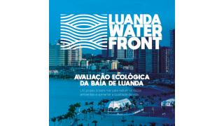 Conheça o Projecto Luanda Waterfront: Avaliação Ecológica da Baía de Luanda